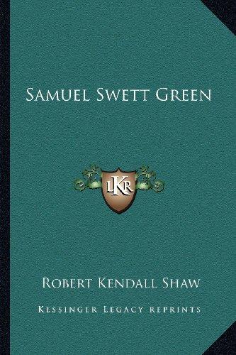 Samuel Swett Green