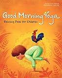 Good Morning Yoga: Relaxing Poses for Children