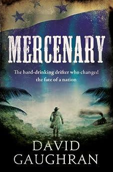 Mercenary by [Gaughran, David]
