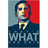 "Michael Scott's Funny Motivational Poster..""That's What"" Print 12 X 18 inch, Rolled"