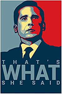 """Michael Scott's Funny Motivational Poster..""""That's What"""" Print12 X 18 inch, Rolled"""