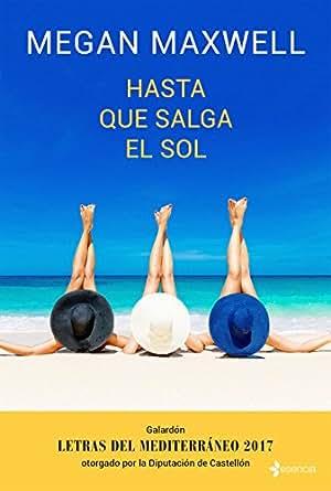 Amazon.com: Hasta que salga el sol (volumen independiente nº ...