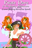Pirate Dave and his Randy Adventures (Career Ending Romance Spoof) (Handcuffs and Happily Ever Afters)