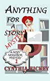 img - for Anything For A Mystery: A Nosey Neighbor Mystery (Volume 1) book / textbook / text book