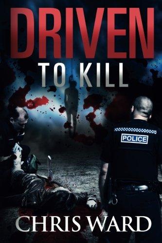Driven To KILL (DI Karen Foster) (Volume 3)