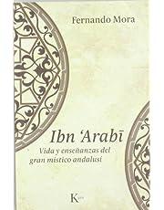 Ibn Arabî: Vida y enseñanzas del gran místico andalusí (Sabiduría Perenne)