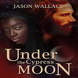 Under the Cypress Moon Audiobook