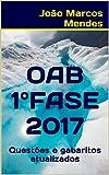 eBook Exame da OAB 1a fase - 2017: Questões + gabaritos atualizadosnull