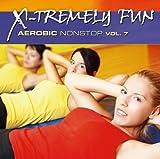 X Tremely Fun: Aerobic 7