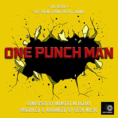 One Punch Man - The Hero!! - Main Theme]()