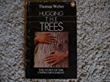Hugging the Trees, Thomas Weber, 0140107894