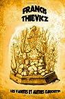 Les vanités et autres curiosités par Thievicz