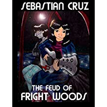The Feud of Fright Woods