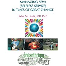 Managing Seva (Selfless Service) In Times Of Great Change