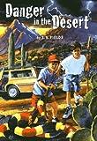 Danger in the Desert, T. S. Fields, 0873586646