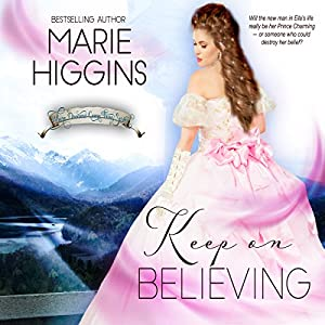 Keep on Believing: A Cinderella Story Audiobook