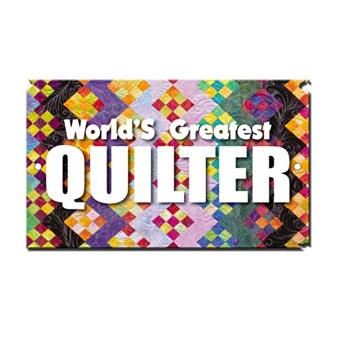 World's Greatest Quilter Novelty Funny LABEL DECAL STICKER Sticks to Any Surface 8 in x 12 in