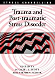 Trauma and Post-Traumatic Stress Disorder, , 1412900948