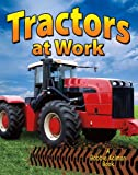 Tractors at Work, Lynn Peppas, 0778730646