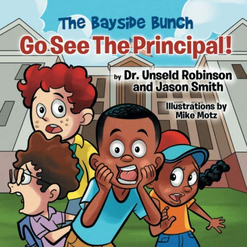 Go See The Principal! (The Bayside Bunch)