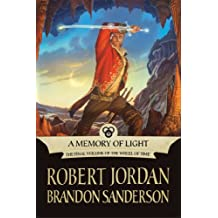 A Memory of Light (Wheel of Time Other Book 14)
