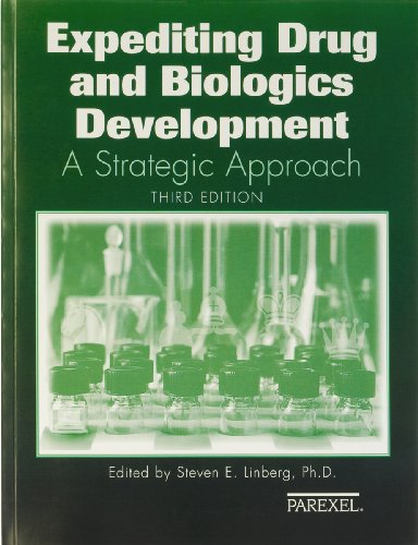 Expediting Drugs And Biologics Development  A Strategic Approach 2006