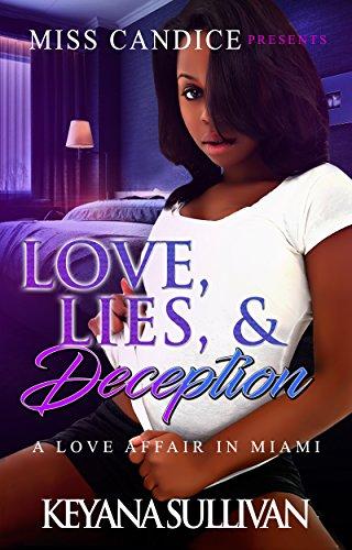 Search : Love, Lies, & Deception: A Love Affair in Miami