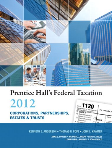 Prentice Hall's Federal Taxation 2012: Corporations, Partnerships, Estates & Trusts