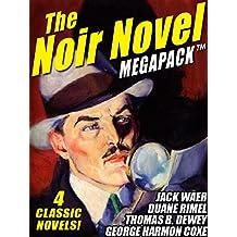 The Noir Novel MEGAPACK ™: 4 Great Crime Novels