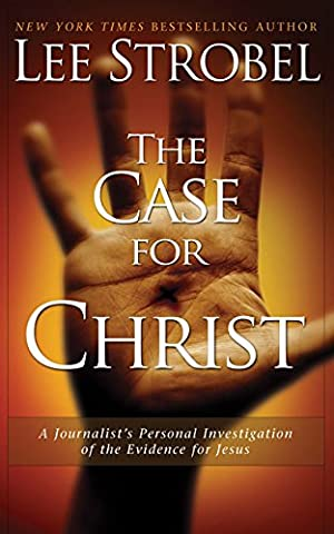 The Case for Christ: A Journalist's Personal Investigation of the Evidence for Jesus price comparison at Flipkart, Amazon, Crossword, Uread, Bookadda, Landmark, Homeshop18