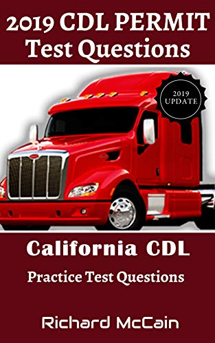 2019 CDL Permit Test Questions: California CDL Practice Test
