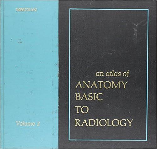 An Atlas Of Anatomy Basic To Radiology 9780721663104 Medicine