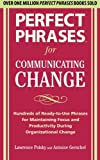 img - for Perfect Phrases for Communicating Change (Perfect Phrases) by Lawrence Polsky (2010-02-15) book / textbook / text book