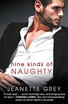 Nine Kinds of Naughty (Art of Passion) by [Grey, Jeanette]