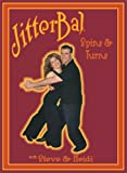 Learn to Swing Dance with Champions Steve & Heidi Instructional DVD: Spins & Turns