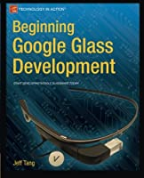 Beginning Google Glass Development Front Cover