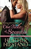 One Taste of Scandal, Heather Hiestand, 1601831382