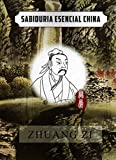 img - for Essential Chinese Wisdom: Zhuang Zi (Spanish Chinese Edition) (Spanish Edition) book / textbook / text book