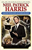 Neil Patrick Harris( Choose Your Own Autobiography)[NEIL PATRICK HARRIS][Hardcover]