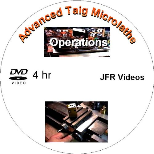 Advanced Taig Micro Lathe Operations (DVD, 4 Hours)