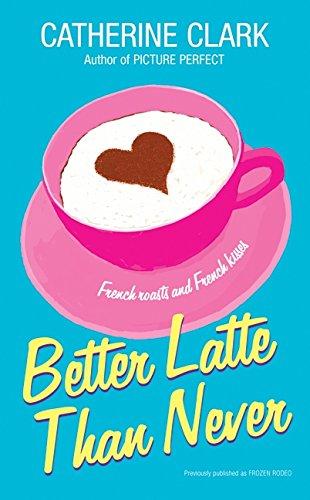 Read Online Better Latte Than Never ebook