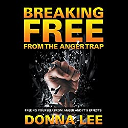 Breaking Free from the Anger Trap