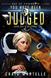 You Have Been Judged: A Space Opera Adventure Legal Thriller (Judge, Jury, & Executioner)