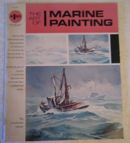 (The Art of Marine Painting)
