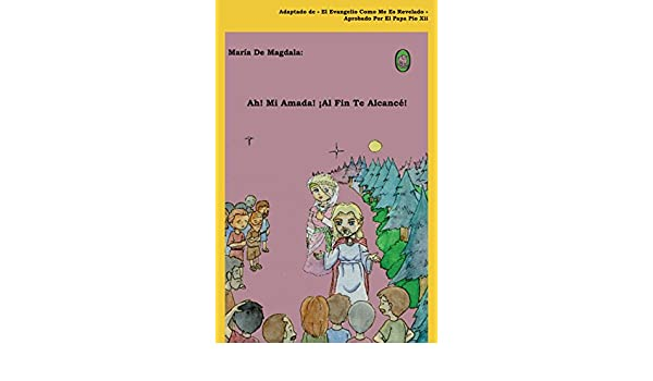 Amazon.com: Ah! Mi Amada! ¡Al Fin Te Alcancé! (María de Magdala nº 1) (Spanish Edition) eBook: Lamb Books: Kindle Store