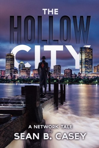 The Hollow City  A Network Tale   Volume 1