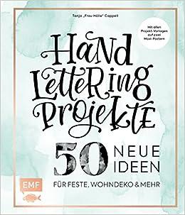 Handlettering Projekte 50 Neue Ideen Für Feste Wohndeko Und Mehr