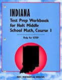Indiana Test Prep Workbook for Holt Middle School Math, Course 1, RINEHART AND WINSTON HOLT, 0030319811