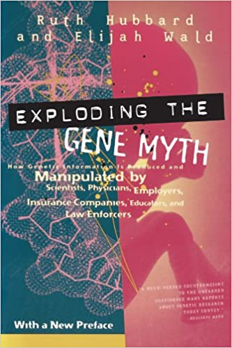 The cover of the book Exploding the Gene Myth is pictured.