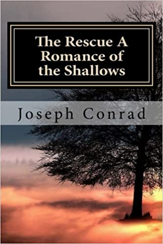 Buy The Rescue A Romance Of The Shallows By Joseph Conrad The